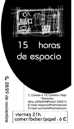 Flayer 15 Horas. Diseño: Pedro Huertas/Patricia Ruiz Soriano
