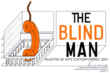 Cartel I Muestra The Blind Man 2001. Diseña: Pedro Delgado