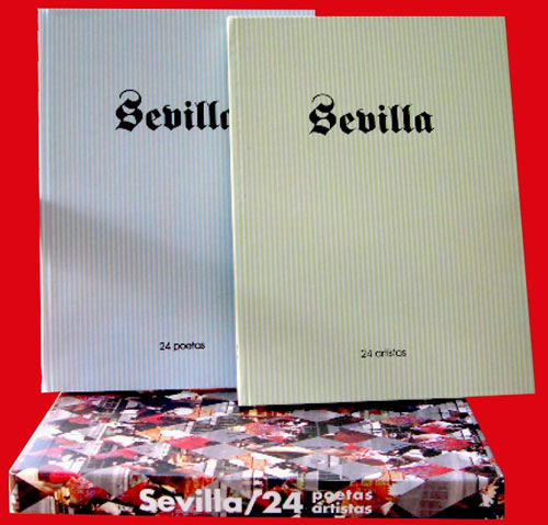 Sevilla. 24 Poetas 24 Artistas. Editor César Sastre
