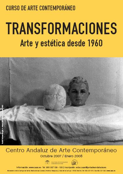 CURSO TRANSFORMACIONES. ARTE Y ESTÉTICA DESDE 1960