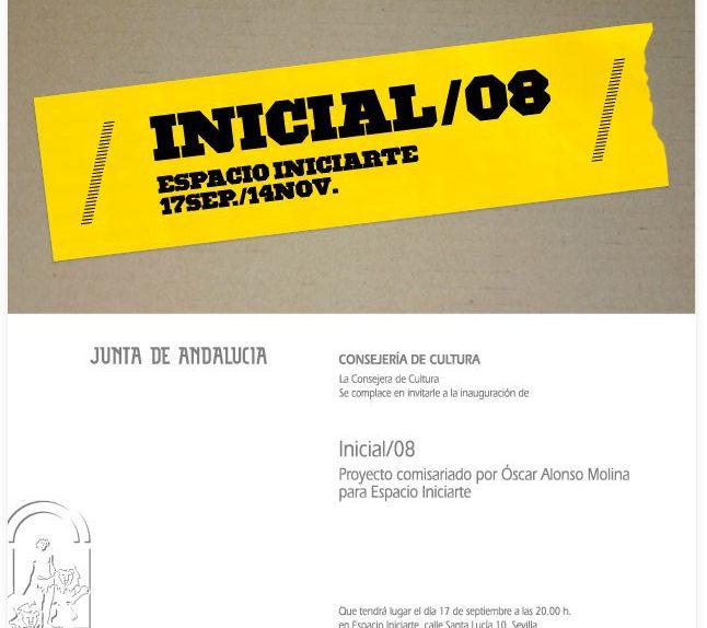 INICIAL'08. Un proyecto comisariado por Óscar Alonso Molina para Espacio Iniciarte.