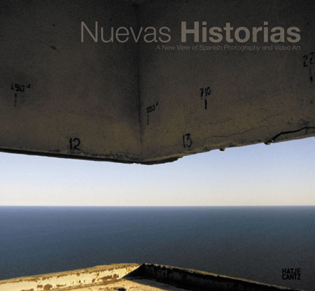 Nuevas Historias – una nueva aproximación a la fotografía española