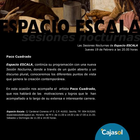 Espacio Escala. Sesión Nocturna con Paco Cuadrado
