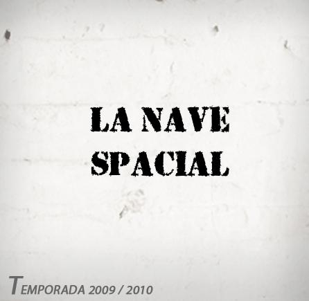 La Nave Espacial. Sevilla
