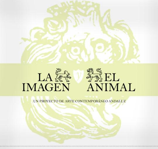 La imagen y el animal. Un proyecto de arte contemporáneo andaluz