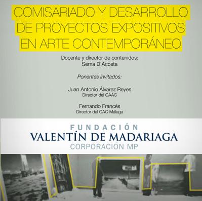Curso Comisariado y desarrollo de proyectos expositivos. Fundación Madariaga