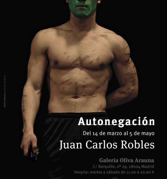 Autonegación por Juan Carlos Robles